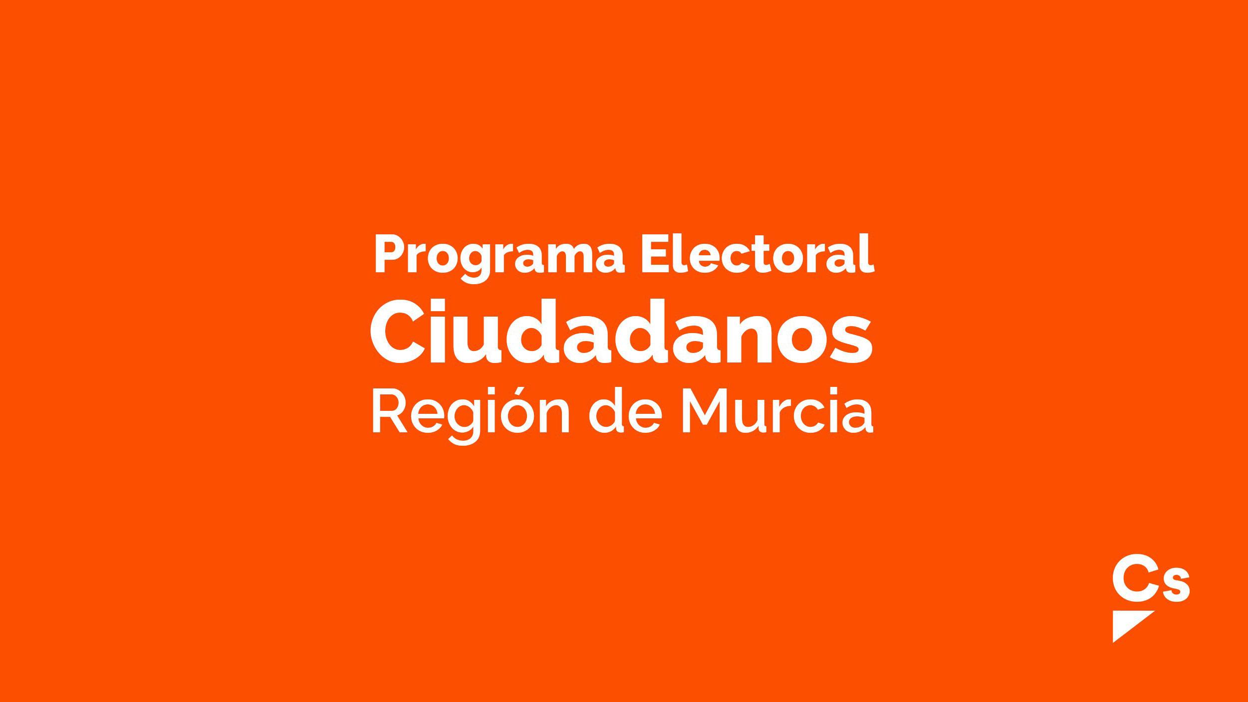 Mapa Region De Murcia Elecciones.Programa Electoral De Ciudadanos Region De Murcia