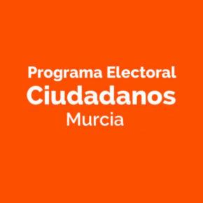 Programa electoral de Ciudadanos Murcia